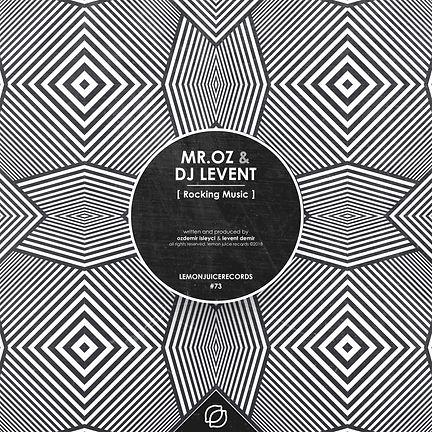 MR. OZ & DJ LEVENT - ROCKING MUSIC