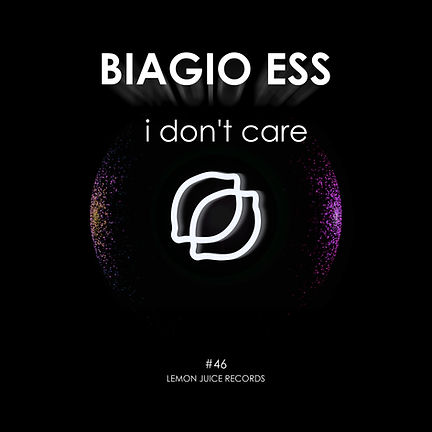 BIAGIO ESS - I DON'T CARE