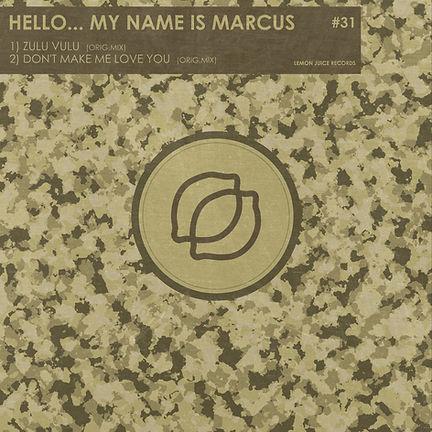 HELLO... MY NAME IS MARCUS - ZULU WULU