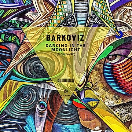 BARKOVIZ - DANCING IN THE MOONLIGHT