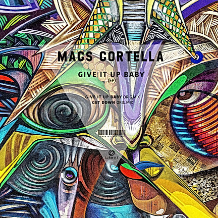 MACS CORTELLA - GIVE IT UP