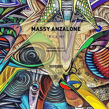 MASSY ANZALONE - TRICK ME