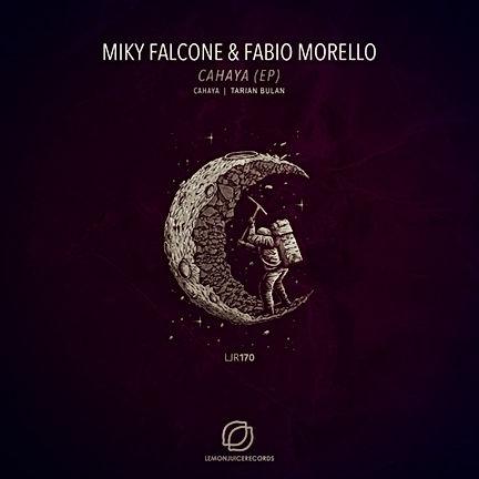MIKY FALCONE & FABIO MORELLO - CAHAYA