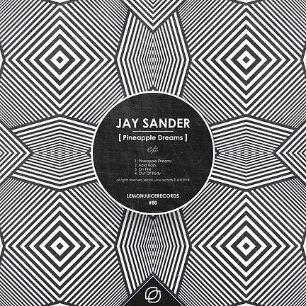 JAY SANDER - PINEAPPLE DREAMS