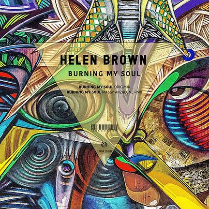 HELEN BROWN - BURNING MY SOUL