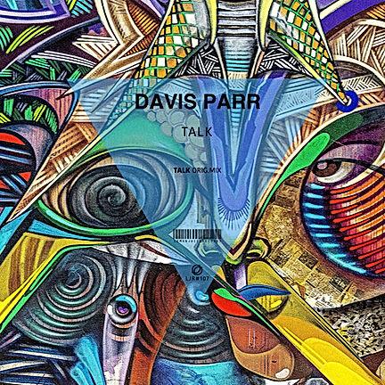 DAVIS PARR - TALK