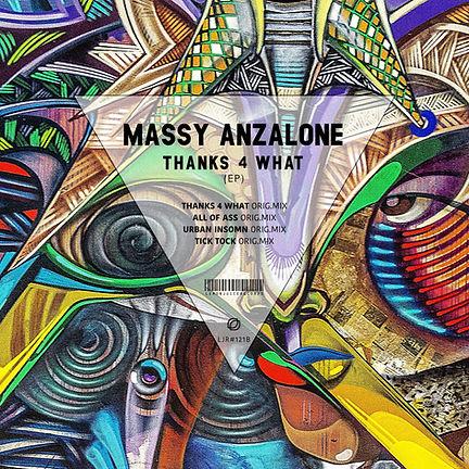 MASSY ANZALONE - THANKS 4 WHAT (EP)