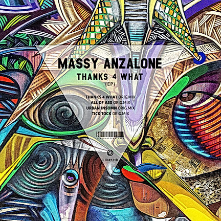 MASSY ANZALONE - THANKS 4 WHAT (EP)
