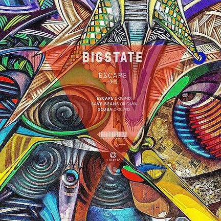 BIGSTATE - ESCAPE