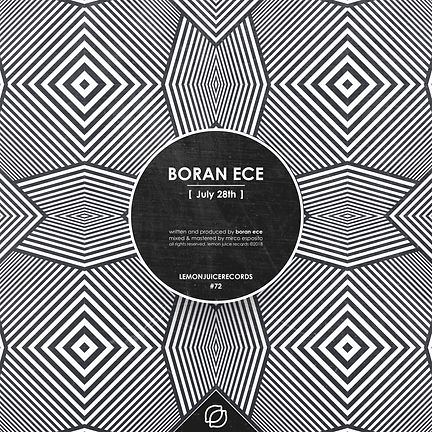 BORAN ECE - JULY 28TH