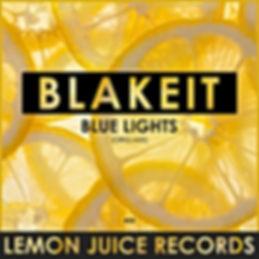 BLAKEIT - BLUE LIGHTS