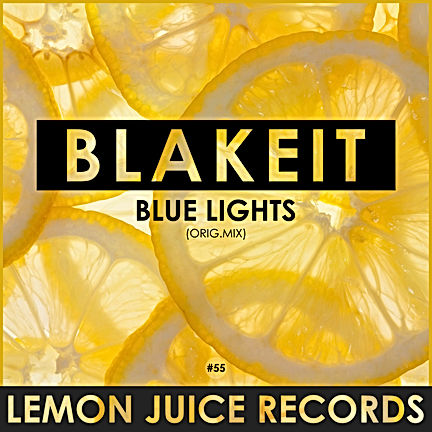 BLAKEIT - BLUE LIGHTS