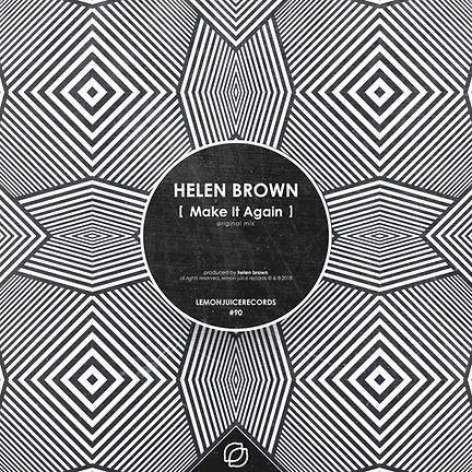 HELEN BROWN - MAKE IT AGAIN