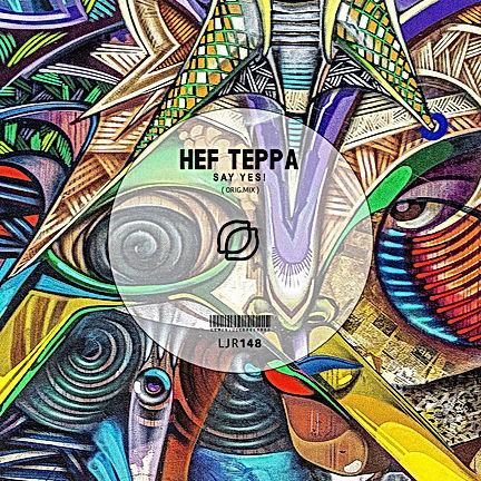 HEF TEPPA - SAY YES!
