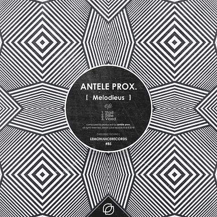 ANTELE PROX. - MELODIEUS