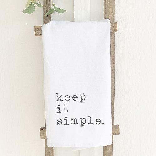 """""""Keep it Simple"""" - Cotton Tea Towel"""