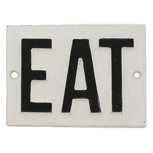Cast Iron-Eat Sign