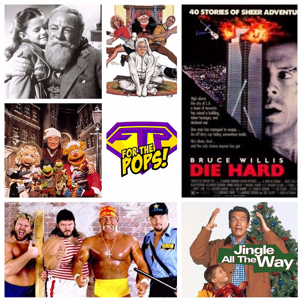 Die Hard, Holiday Movies, For the Pops, Muppets Christmas Carol, Survivor Series