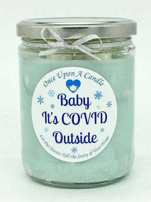 Baby, It's COVID Outside
