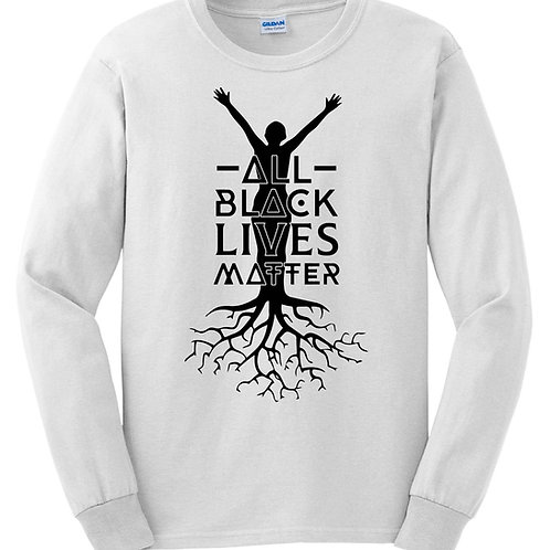 ALL BLACK LIVES MATTER   The T-Shirt (White   Long Sleeved)