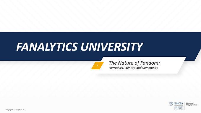 Fanalytics U Class 3: The Nature of Fandom