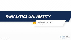 Fanalytics U Class 4: Advanced Sports Statistics
