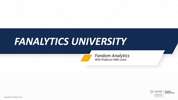 Fanalytics U Class 8: Brand Equity in Sports