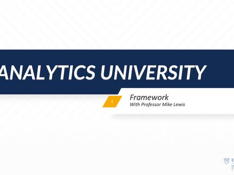 Fanalytics U Class 2: The Framework