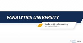 Fanalytics U Class 5: In-Game Decisions