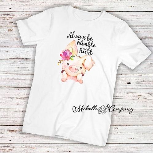 Pig Humble & Kind TShirt