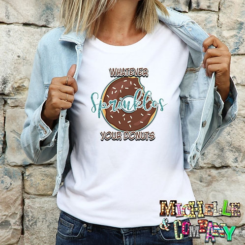 Whatever Sprinkles Your Donuts (Blue) - TShirt