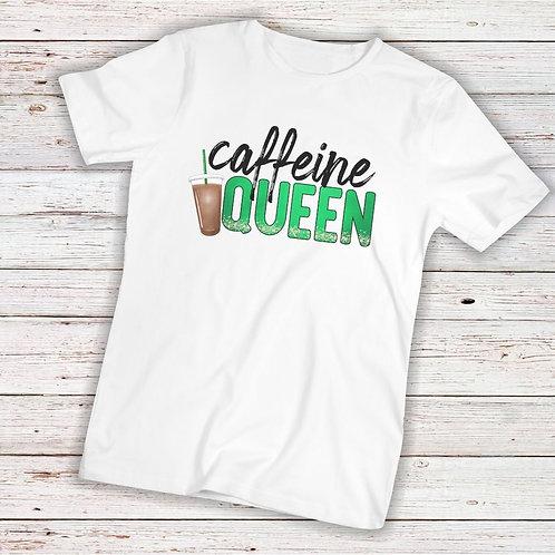 Caffeine Queen - TShirt