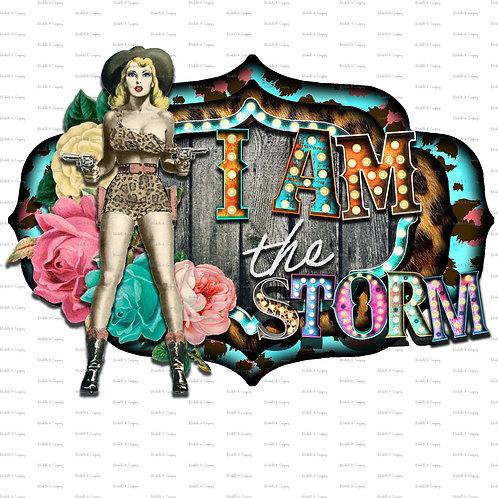 I Am The Storm - TShirt (2 Designs)