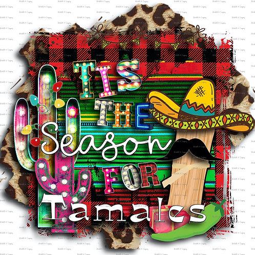 Tis the Season for Tamales - TShirt