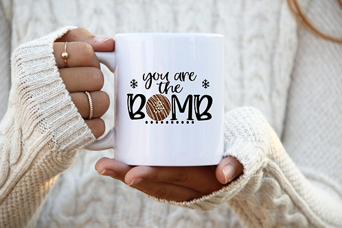 You Are The Bomb-Mug