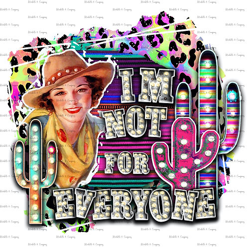 I'm Not For Everyone - Western