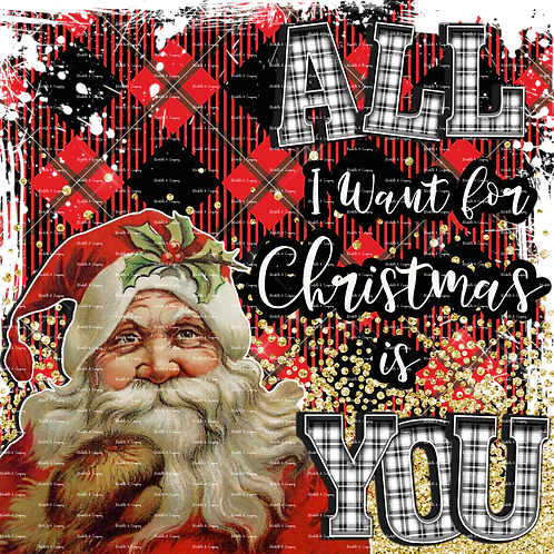 All I Want For Christmas Is You -Plaid
