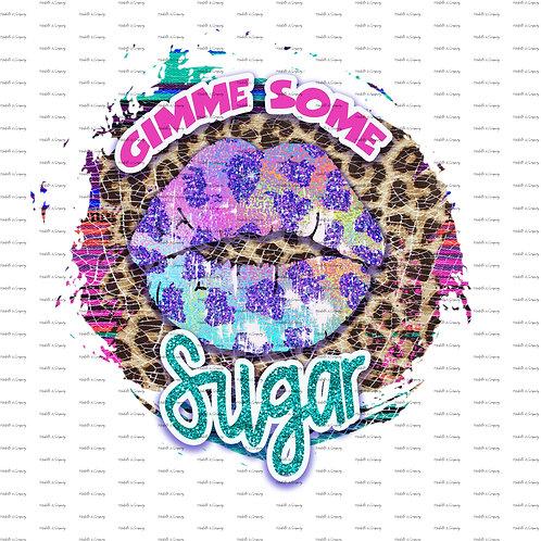 Gimme Some Sugar #1