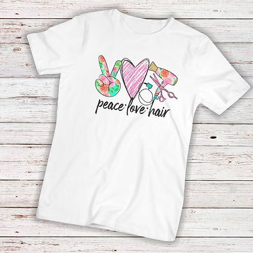 Peace Love Hair - TShirt