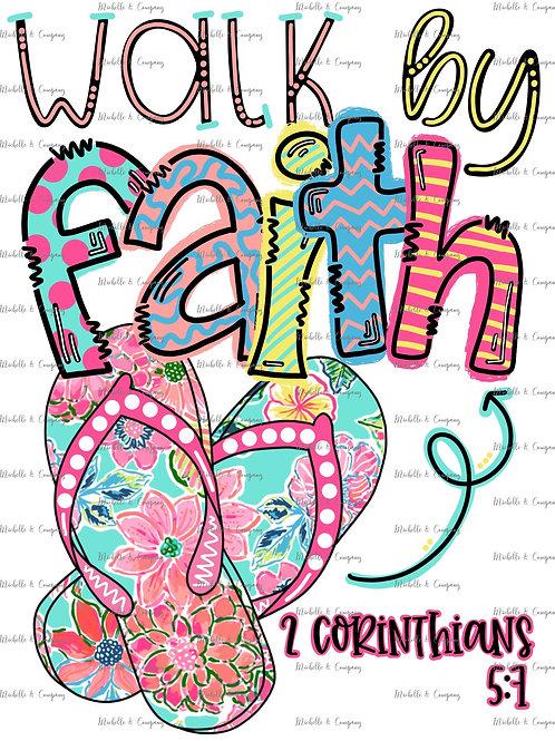Walk by Faith - TShirt