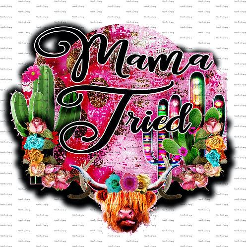 Mama Tried