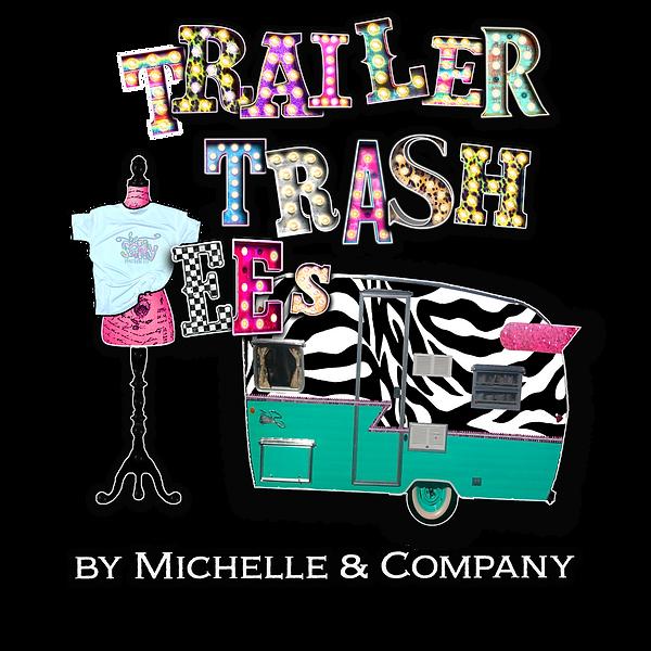 Trailer Trash 2 w Tagline.png