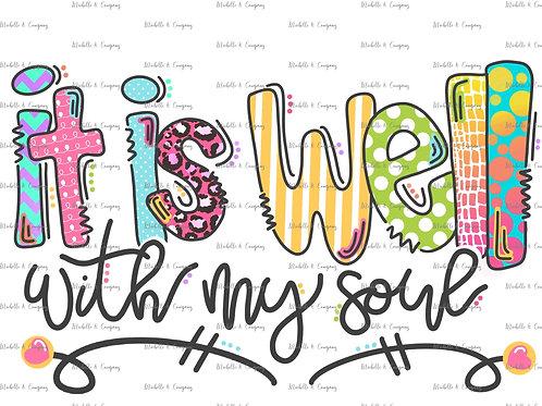 It is Well - TShirt