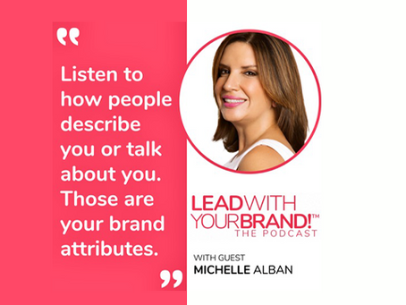 LEAD WITH YOUR BRAND! (TM) with Jayzen Patria and Special Guest: Michelle Alban of ViacomCBS