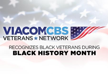 The ViacomCBS Veterans Network Recognizes Black Veterans During Black History Month