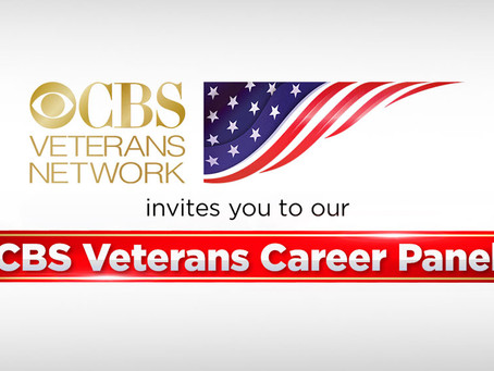 CBS VETERANS NETWORK HOSTS A VETERAN CAREER PANEL SESSION MODERATED BY JIM AXELROD