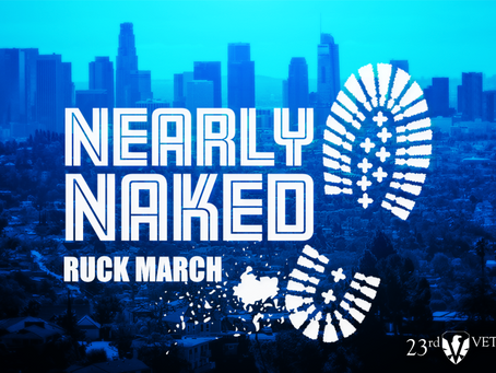 23rd Veteran / NEARLY NAKED RUCK MARCH