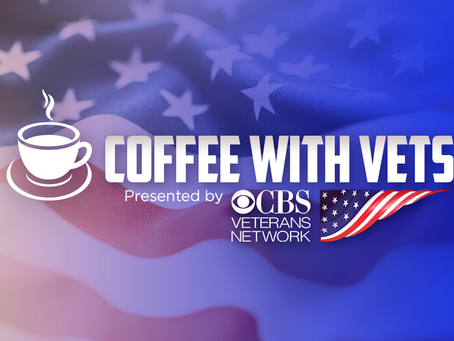 COFFEE WITH VETS Presented by CBS Veterans Network