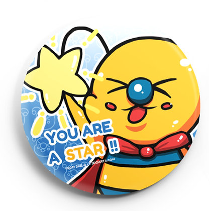 You Are A Star Button Pin 2.25""