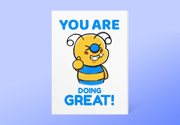 """""""You Are Doing Great!"""" Bae-Bee Card w/ Envelope"""